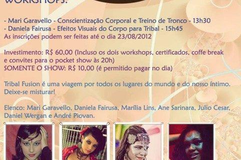 Tribal Fusion- Workshop, Bate Papo e Show Especial